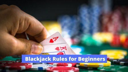 How to Play Blackjack for Beginners: BLACKJACK RULES