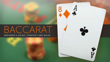 How To Play Baccarat – Complete Guide for Beginners